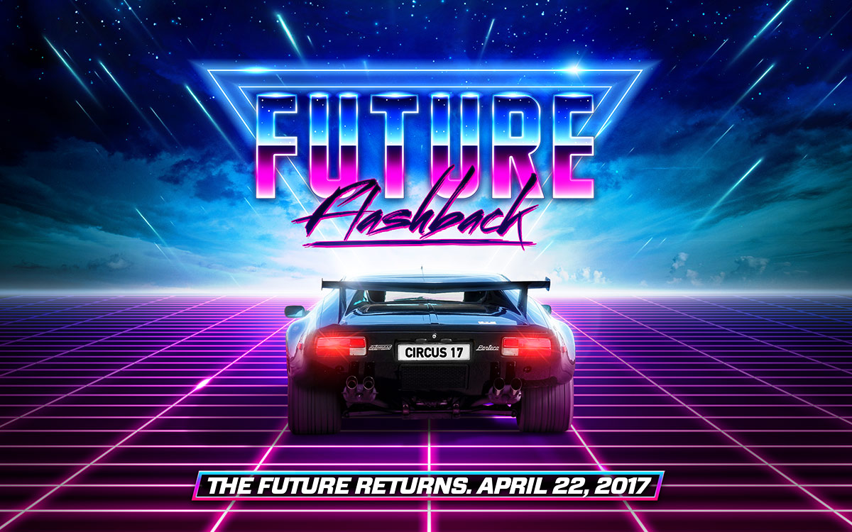 Future Flashback - The Future Returns. April 22, 2017